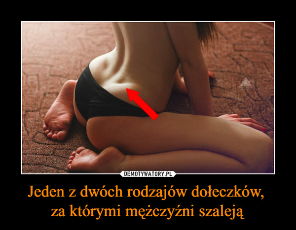 Jeden z dwóch rodzajów dołeczków, za którymi mężczyźni szaleją –