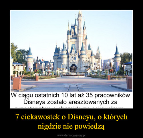 7 ciekawostek o Disneyu, o których nigdzie nie powiedzą