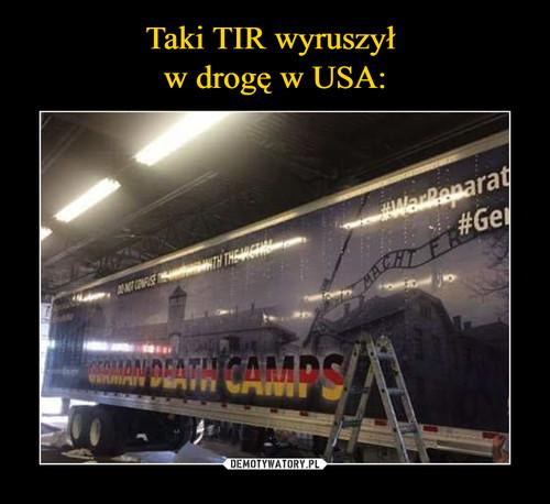 Taki TIR wyruszył  w drogę w USA: