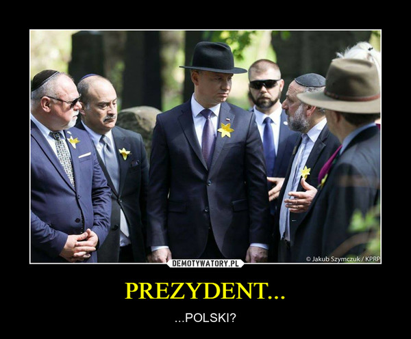 PREZYDENT... – ...POLSKI?