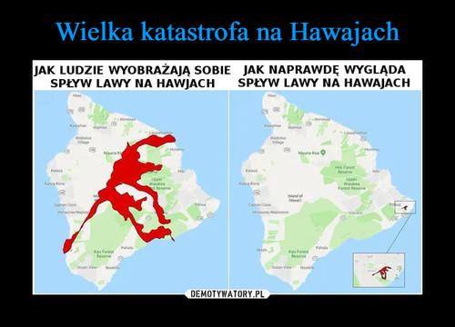 Wielka katastrofa na Hawajach