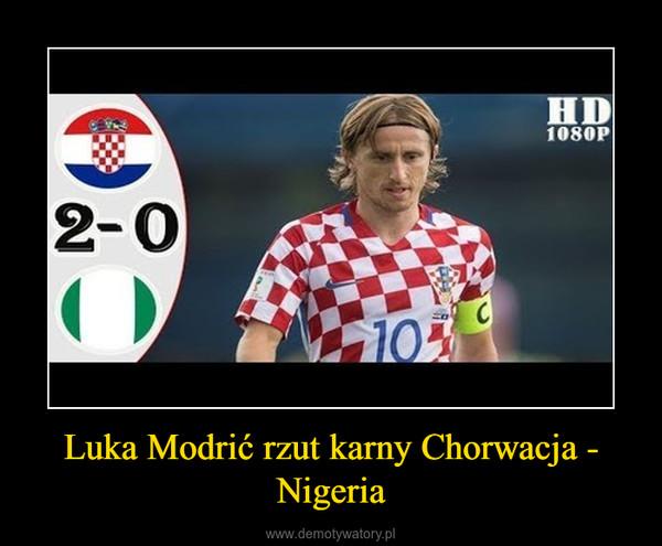 Luka Modrić rzut karny Chorwacja - Nigeria –