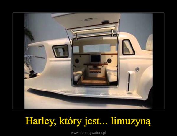 Harley, który jest... limuzyną –
