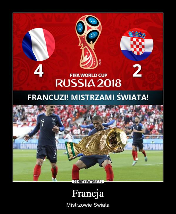 Francja – Mistrzowie Świata