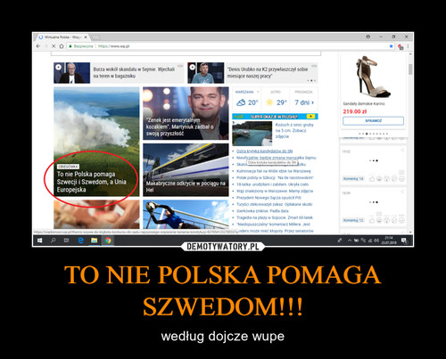TO NIE POLSKA POMAGA SZWEDOM!!!