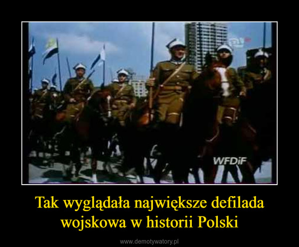 Tak wyglądała największe defilada wojskowa w historii Polski –