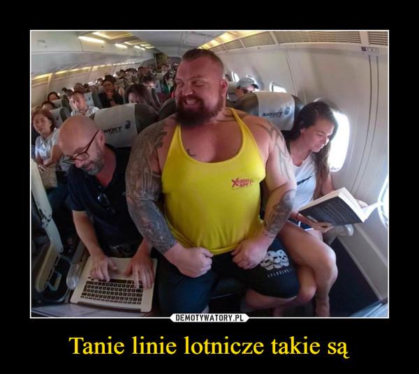 Tanie linie lotnicze takie są –