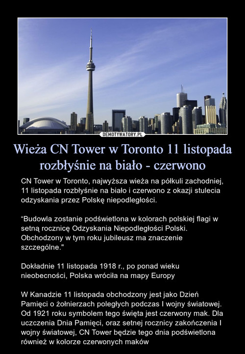 Wieża CN Tower w Toronto 11 listopada rozbłyśnie na biało - czerwono
