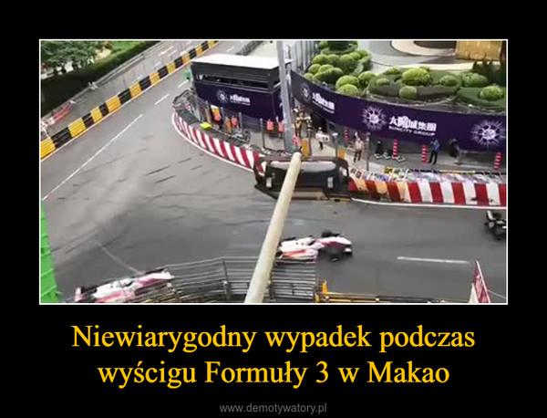 Niewiarygodny wypadek podczas wyścigu Formuły 3 w Makao –