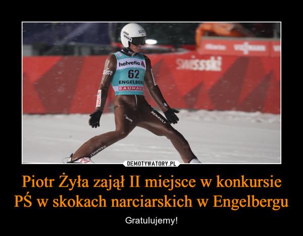 Piotr Żyła zajął II miejsce w konkursie PŚ w skokach narciarskich w Engelbergu – Gratulujemy!
