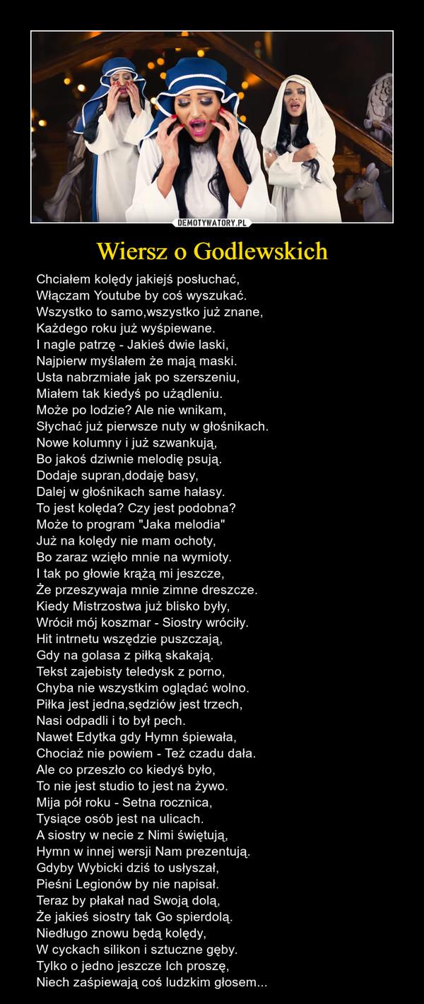 Wiersz O Godlewskich Demotywatorypl