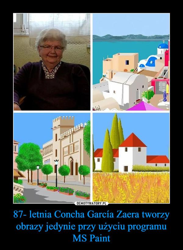 87- letnia Concha García Zaera tworzy obrazy jedynie przy użyciu programu MS Paint –