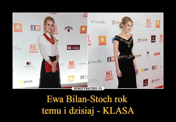 Ewa Bilan-Stoch rok temu i dzisiaj - KLASA –