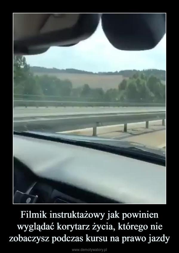 Filmik instruktażowy jak powinien wyglądać korytarz życia, którego nie zobaczysz podczas kursu na prawo jazdy –