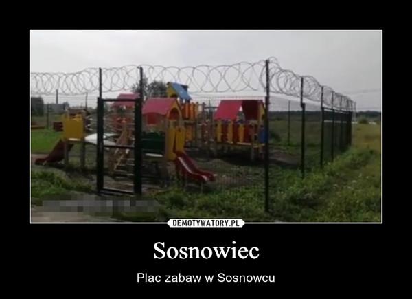 Sosnowiec – Plac zabaw w Sosnowcu