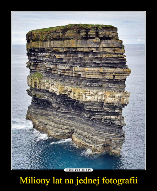 Miliony lat na jednej fotografii –