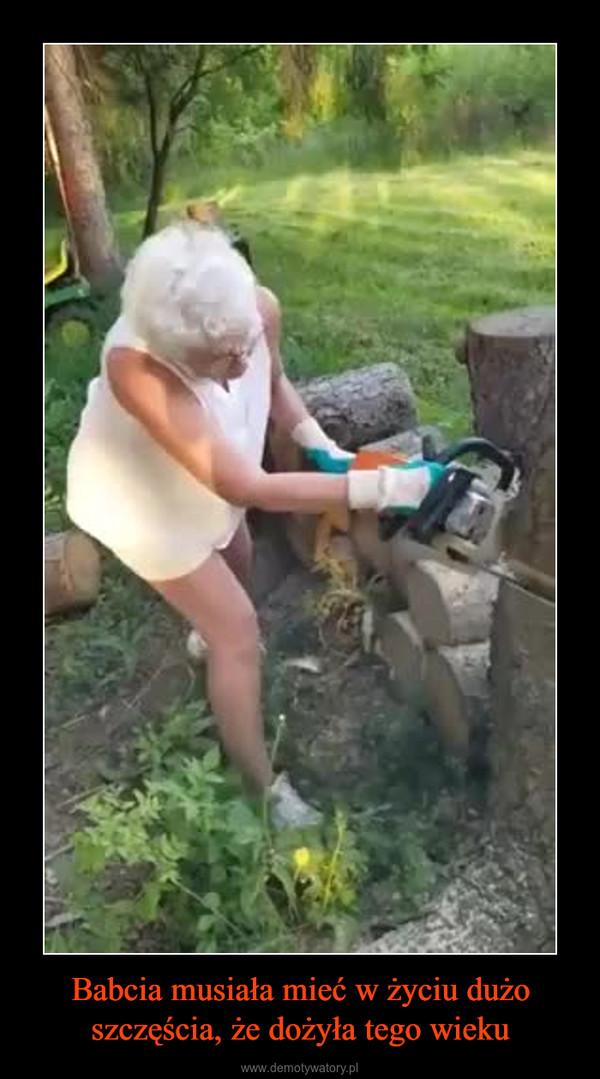 Babcia musiała mieć w życiu dużo szczęścia, że dożyła tego wieku –
