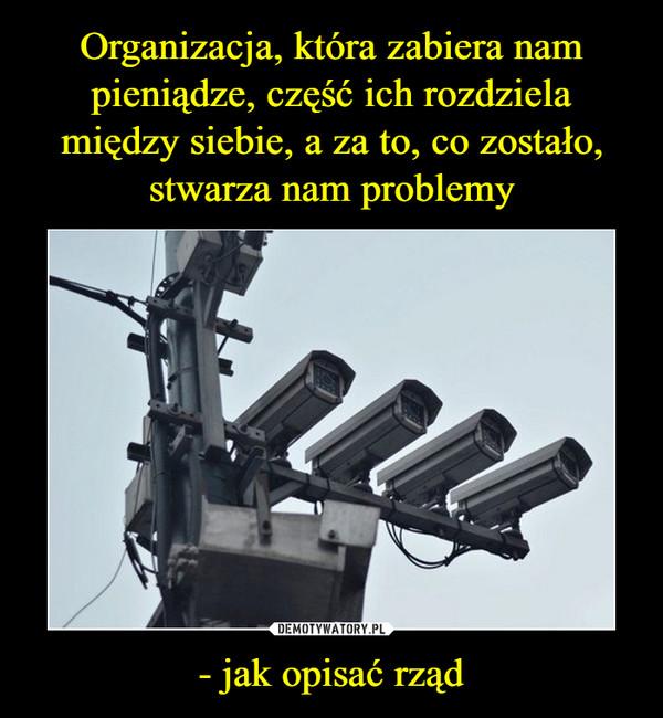 - jak opisać rząd –
