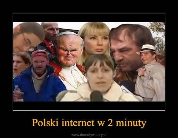Polski internet w 2 minuty –
