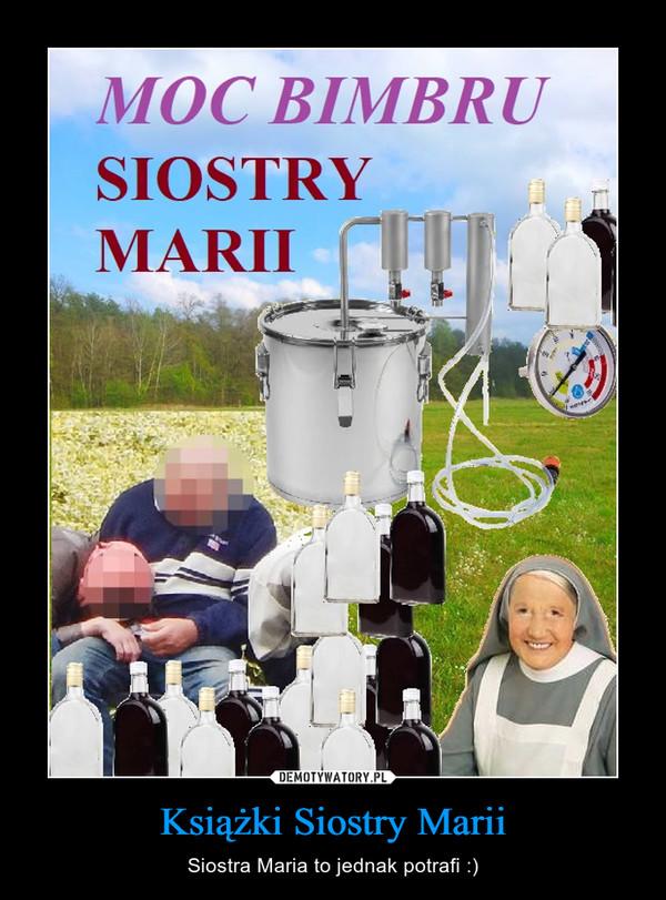 Książki Siostry Marii – Siostra Maria to jednak potrafi :)
