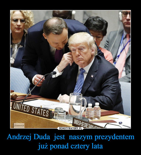 Andrzej Duda  jest  naszym prezydentem już ponad cztery lata –
