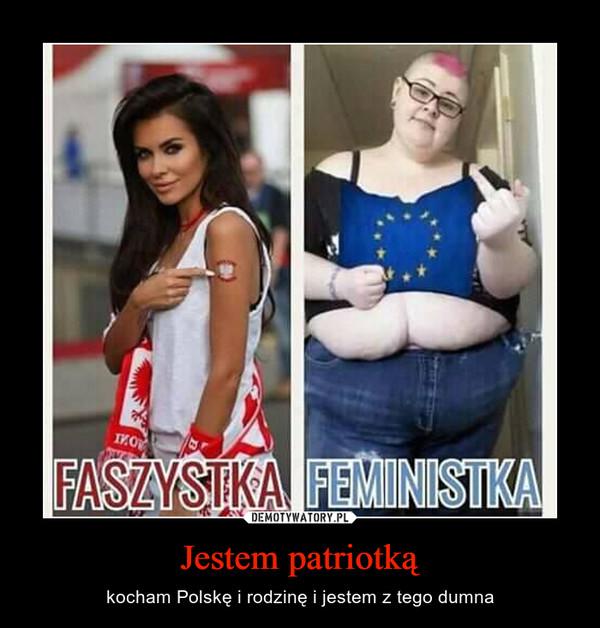 Jestem patriotką – kocham Polskę i rodzinę i jestem z tego dumna
