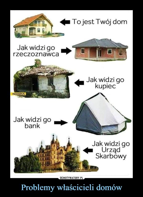 Problemy właścicieli domów –
