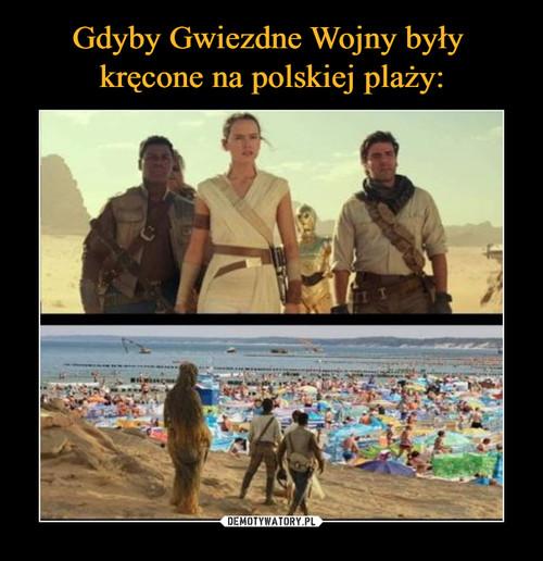 Gdyby Gwiezdne Wojny były  kręcone na polskiej plaży: