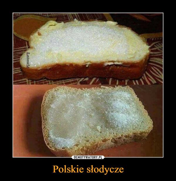 Polskie słodycze –