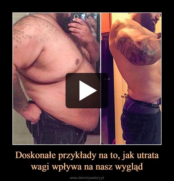Doskonałe przykłady na to, jak utrata wagi wpływa na nasz wygląd –