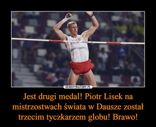 Jest drugi medal! Piotr Lisek na mistrzostwach świata w Dausze został trzecim tyczkarzem globu! Brawo!