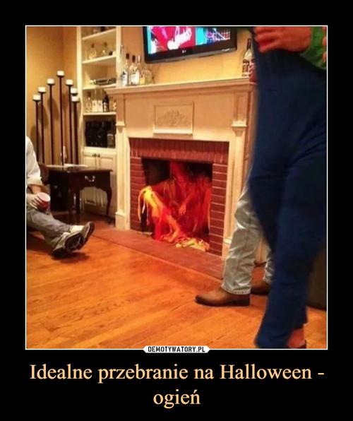 Idealne przebranie na Halloween - ogień