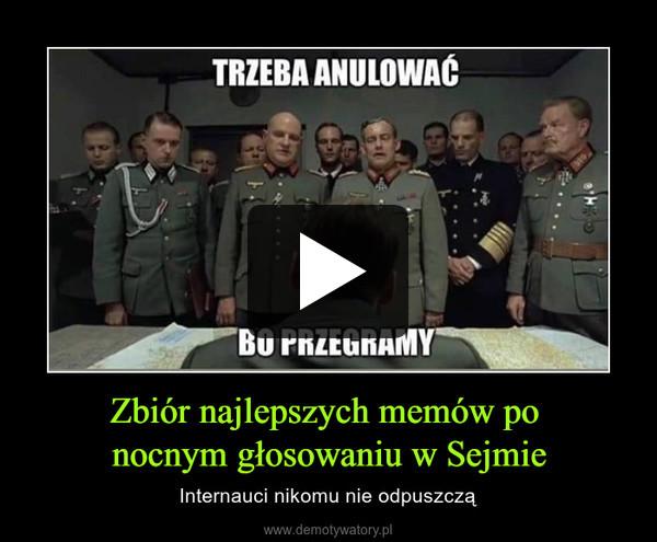 Zbiór najlepszych memów po nocnym głosowaniu w Sejmie – Internauci nikomu nie odpuszczą