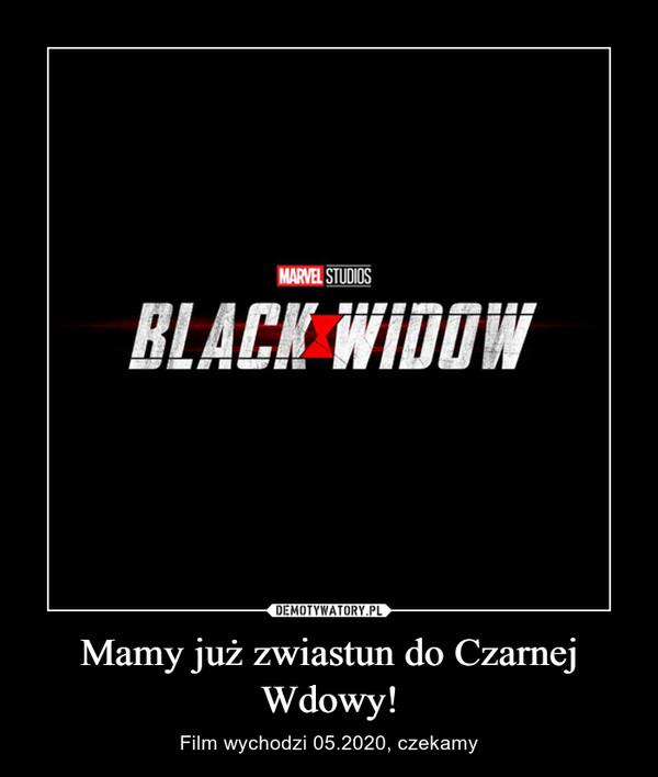 Mamy już zwiastun do Czarnej Wdowy! – Film wychodzi 05.2020, czekamy