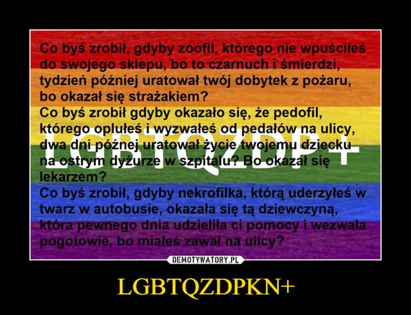 LGBTQZDPKN+ –