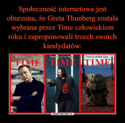 Społeczność internetowa jest oburzona, że Greta Thunberg została wybrana przez Time człowiekiem roku i zaproponowali trzech swoich kandydatów: