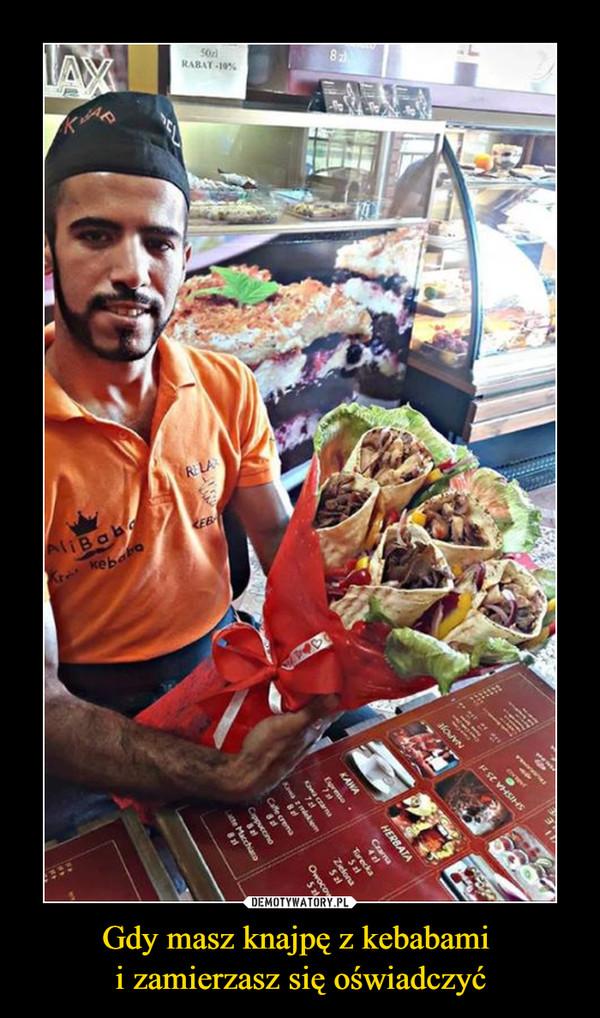 Gdy masz knajpę z kebabami i zamierzasz się oświadczyć –
