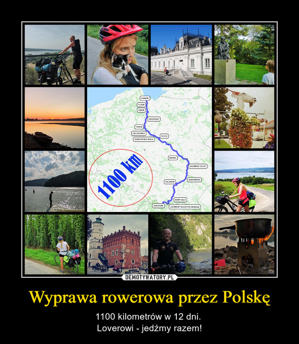 Wyprawa rowerowa przez Polskę – 1100 kilometrów w 12 dni. Loverowi - jedźmy razem!