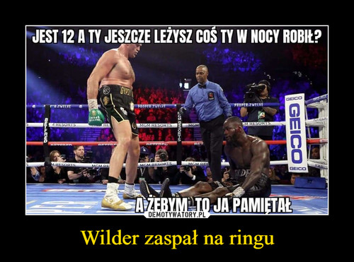 Wilder zaspał na ringu