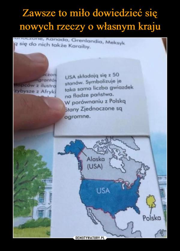 –  anada, Grenlandia, MeksykR się do nich także Karaiby.USA składają się z 50stanów. Symbolizuje jetaka sama liczba gwiazdekna fladze państwa.W porównaniu z PolskąStany Zjednoczone sąogromne.czongrantóyTopców z ilustrazybysze z AfrykiAlaska(USA)USAPolska