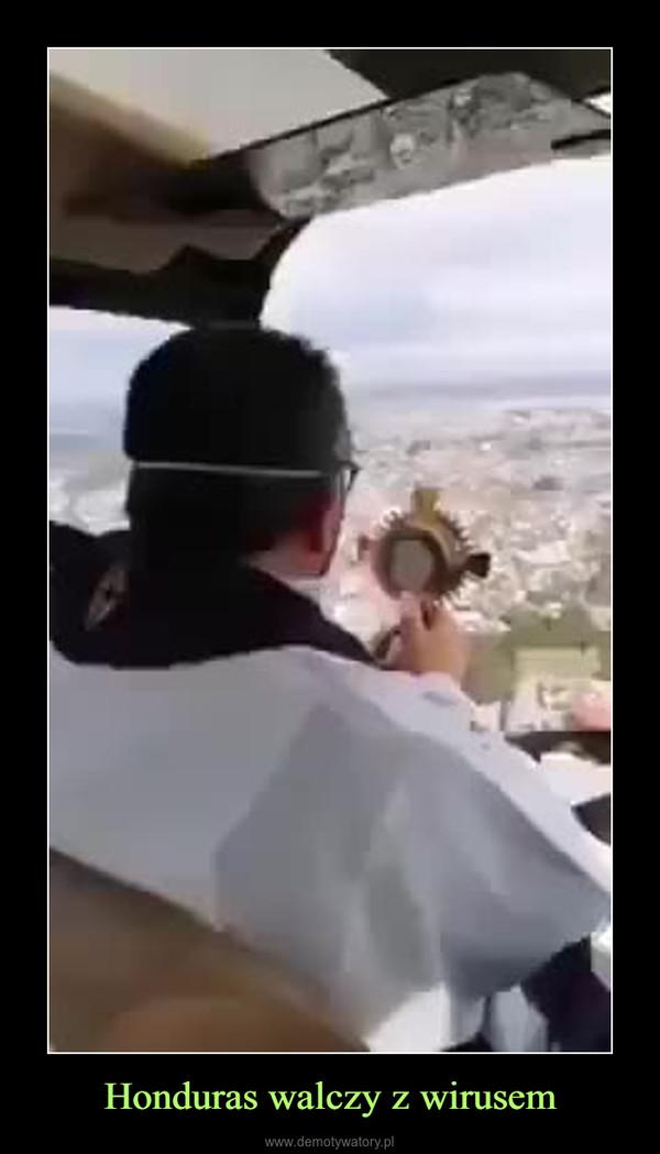 Honduras walczy z wirusem –