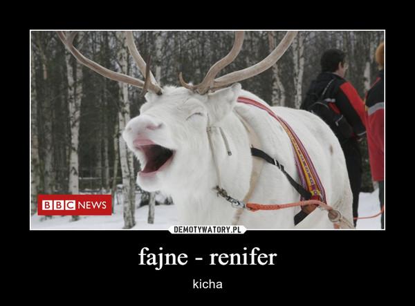 fajne - renifer – kicha