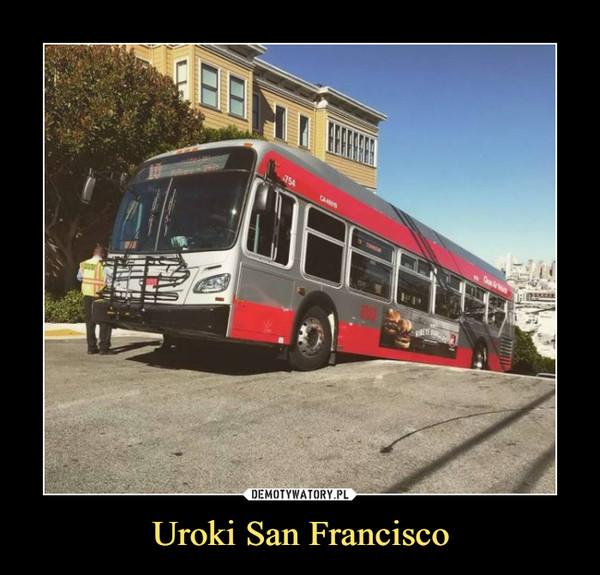 Uroki San Francisco –