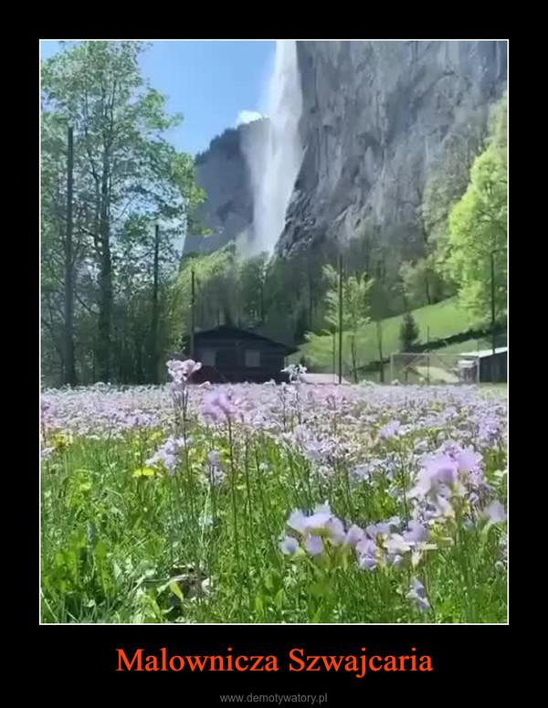 Malownicza Szwajcaria –