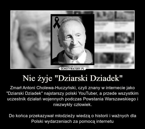 """Nie żyje """"Dziarski Dziadek"""""""