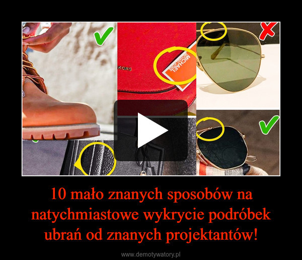 10 mało znanych sposobów na natychmiastowe wykrycie podróbek ubrań od znanych projektantów! –
