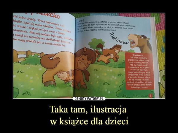 Taka tam, ilustracja w książce dla dzieci –