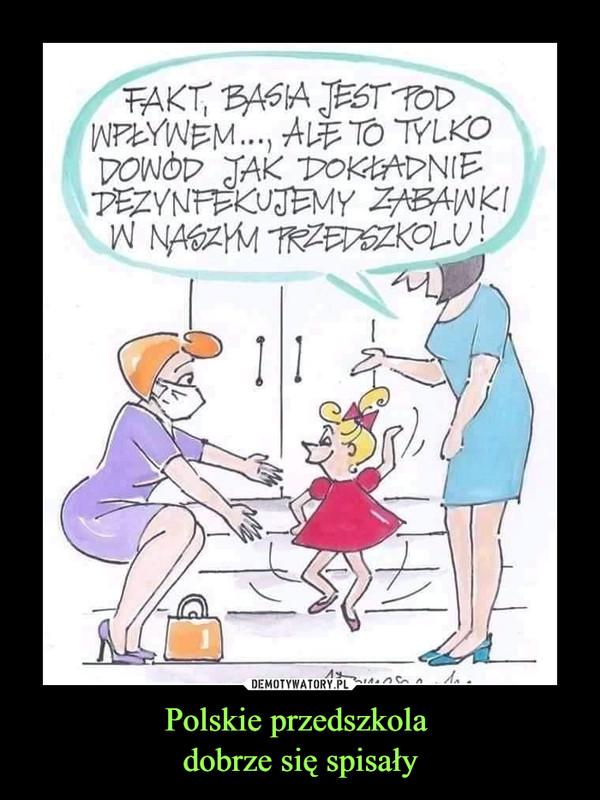 Polskie przedszkola dobrze się spisały –