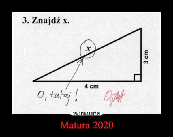 Matura 2020 –