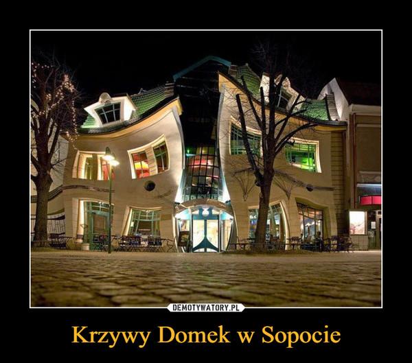Krzywy Domek w Sopocie –